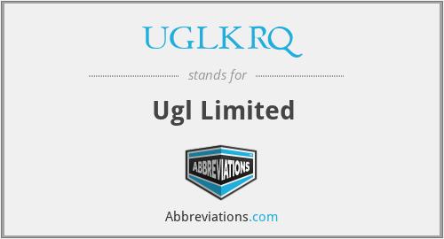 UGLKRQ - Ugl Limited
