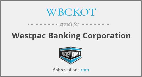 WBCKOT - Westpac Banking Corporation