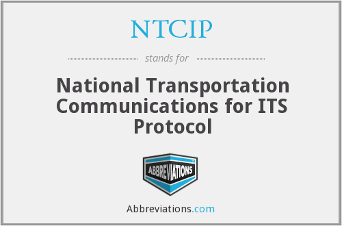 NTCIP - National Transportation Communications for ITS Protocol