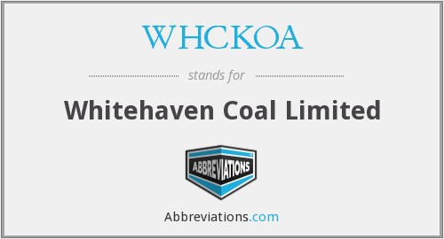 WHCKOA - Whitehaven Coal Limited