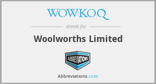WOWKOQ - Woolworths Limited