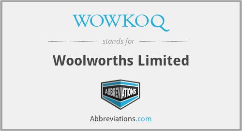 WOWKOQ - Woolworths Limited
