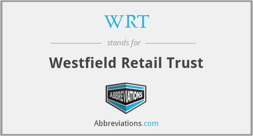 WRT - Westfield Retail Trust