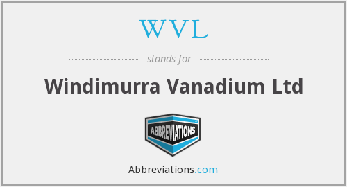 WVL - Windimurra Vanadium Ltd