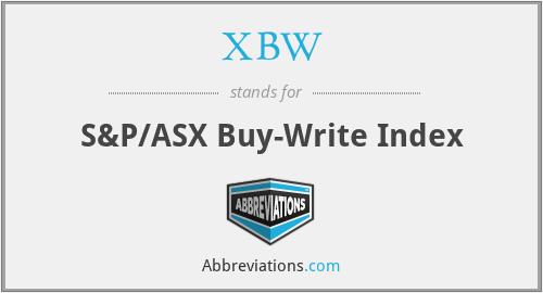 XBW - S&P/ASX Buy-Write Index