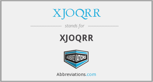 What does XJOQRR stand for?
