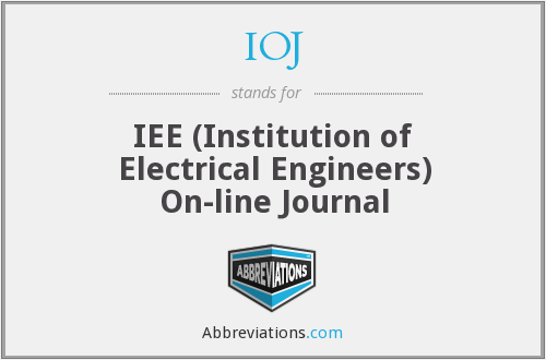 IOJ - IEE (Institution of Electrical Engineers) On-line Journal