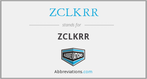 What does ZCLKRR stand for?