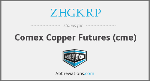 ZHGKRP - Comex Copper Futures (cme)