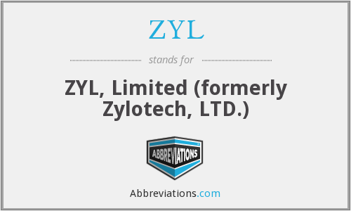 ZYL - ZYL, Limited (formerly Zylotech, LTD.)