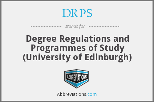 DRPS - Degree Regulations and Programmes of Study (University of Edinburgh)