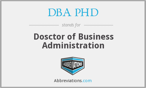 What does DBA PHD stand for?