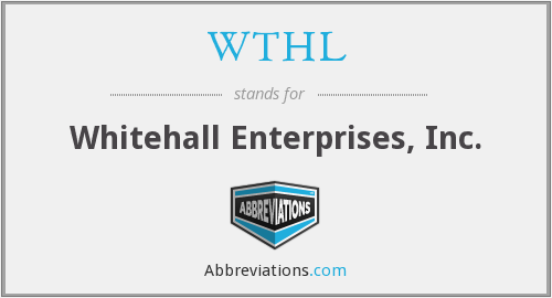WTHL - Whitehall Enterprises, Inc.