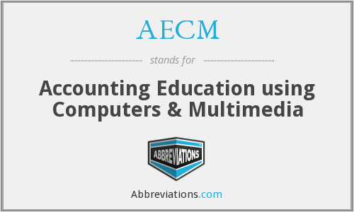 AECM - Accounting Education using Computers & Multimedia