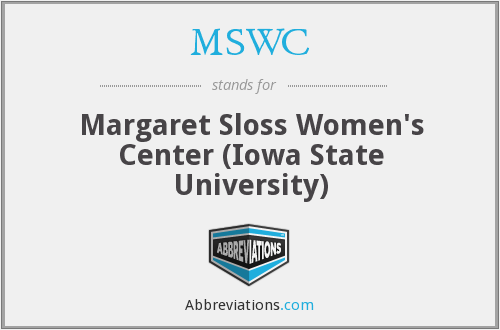MSWC - Margaret Sloss Women's Center (Iowa State University)
