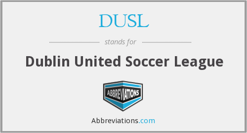 DUSL - Dublin United Soccer League