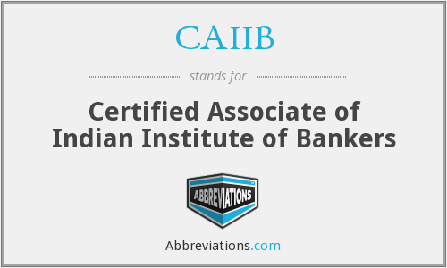 What does CAIIB stand for?