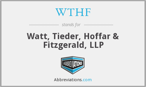 What does WTHF stand for?