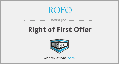 What does ROFO stand for?