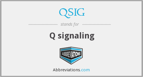 What does QSIG stand for?