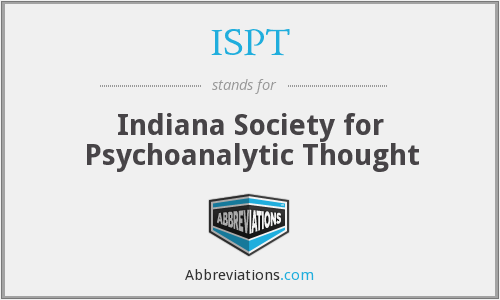 ISPT - Indiana Society for Psychoanalytic Thought