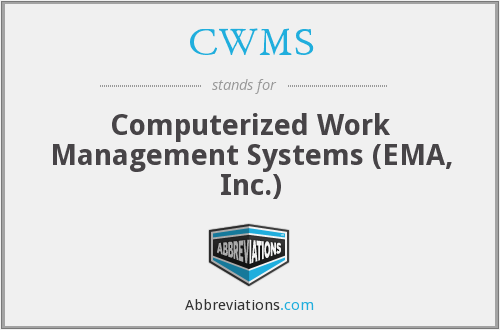 CWMS - Computerized Work Management Systems (EMA, Inc.)