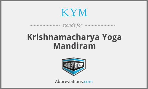 KYM - Krishnamacharya Yoga Mandiram