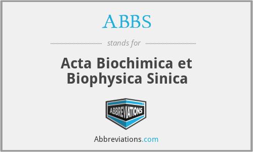 ABBS - Acta Biochimica et Biophysica Sinica