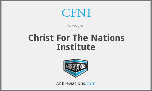 CFNI - Christ For The Nations Institute