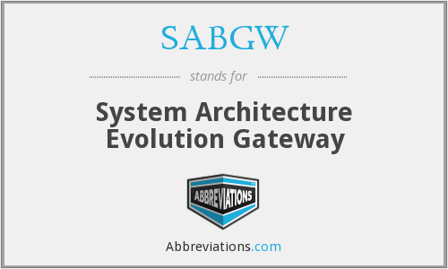 What does SABGW stand for?