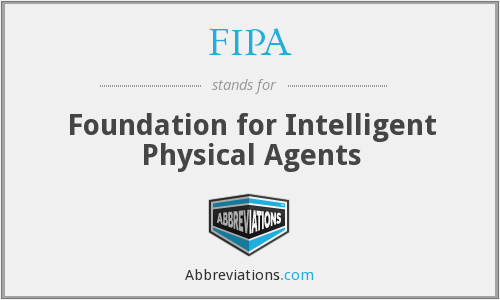FIPA - Foundation for Intelligent Physical Agents