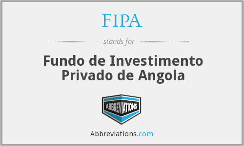 FIPA - Fundo de Investimento Privado de Angola
