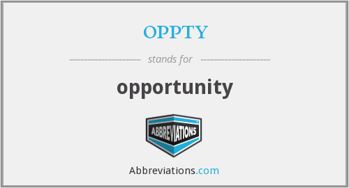 oppty - opportunity