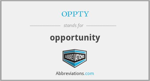 oppty - opportunity
