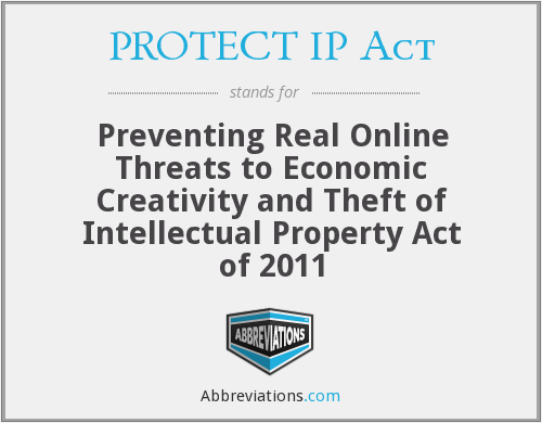 What does PROTECT IP ACT stand for?