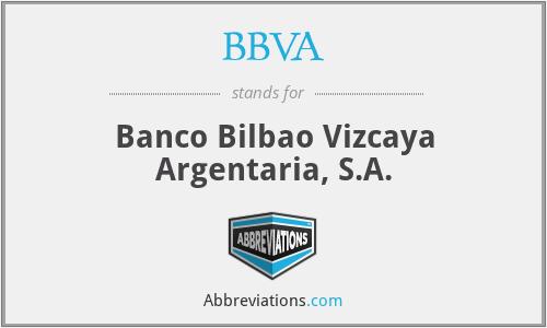 BBVA - Banco Bilbao Vizcaya Argentaria, S.A.