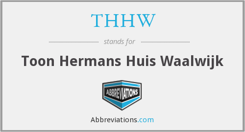 THHW - Toon Hermans Huis Waalwijk