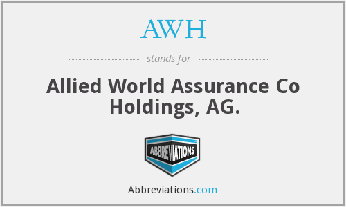 AWH - Allied World Assurance Co Holdings, AG.