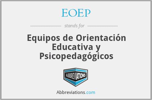 EOEP - Equipos de Orientación Educativa y Psicopedagógicos