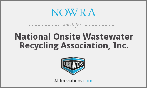 NOWRA - National Onsite Wastewater Recycling Association, Inc.
