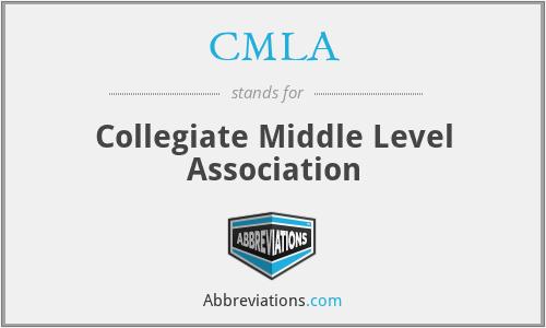 CMLA - Collegiate Middle Level Association