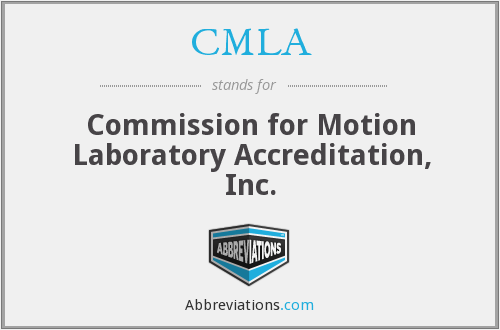 CMLA - Commission for Motion Laboratory Accreditation, Inc.