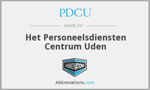 What does PDCU stand for?