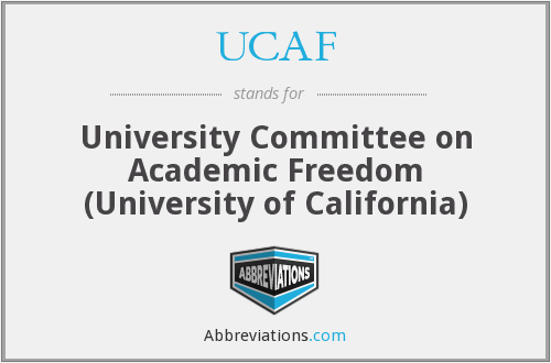 UCAF - University Committee on Academic Freedom (University of California)