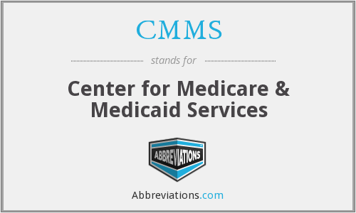 CMMS - Center for Medicare & Medicaid Services