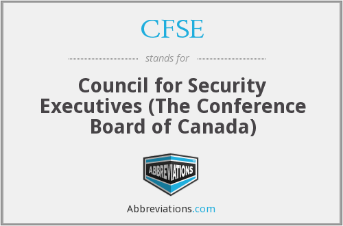 CFSE - Council for Security Executives (The Conference Board of Canada)