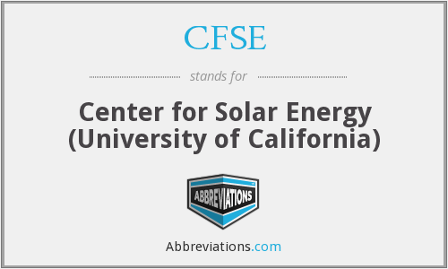 CFSE - Center for Solar Energy (University of California)