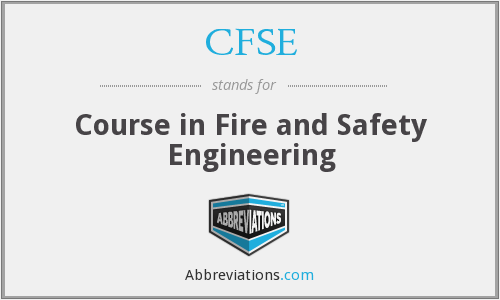 CFSE - Course in Fire and Safety Engineering