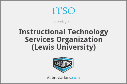 ITSO - Instructional Technology Services Organization (Lewis University)
