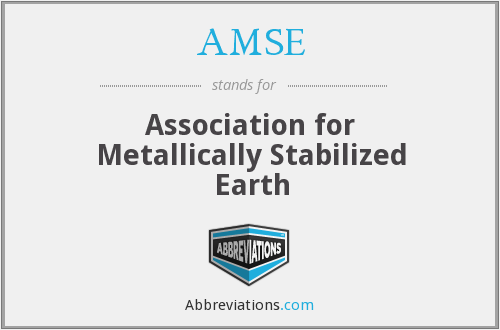 AMSE - Association for Metallically Stabilized Earth